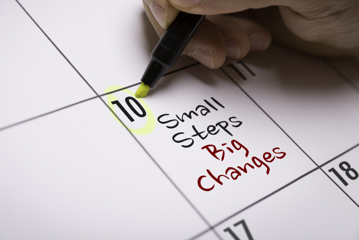 small steps Big Changes on a calendar